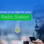 The importance of an App for your Online Radio Station